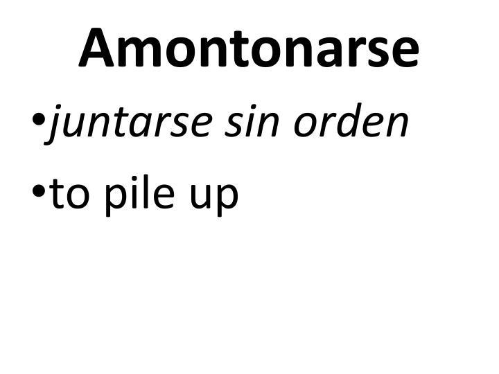 Amontonarse