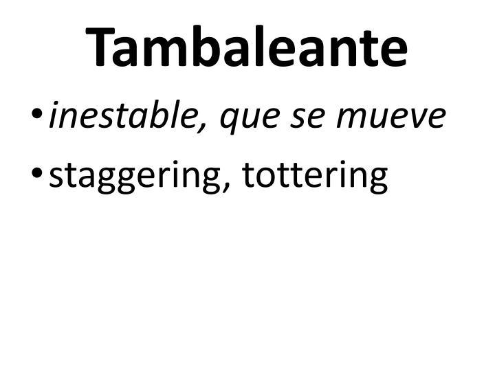 Tambaleante