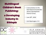 multilingual children s book publishing a developing industry in ethiopi a