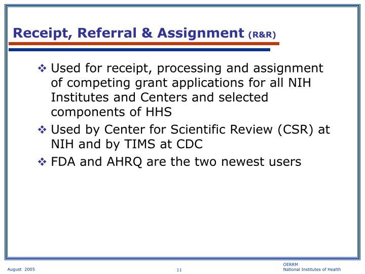 Receipt, Referral & Assignment