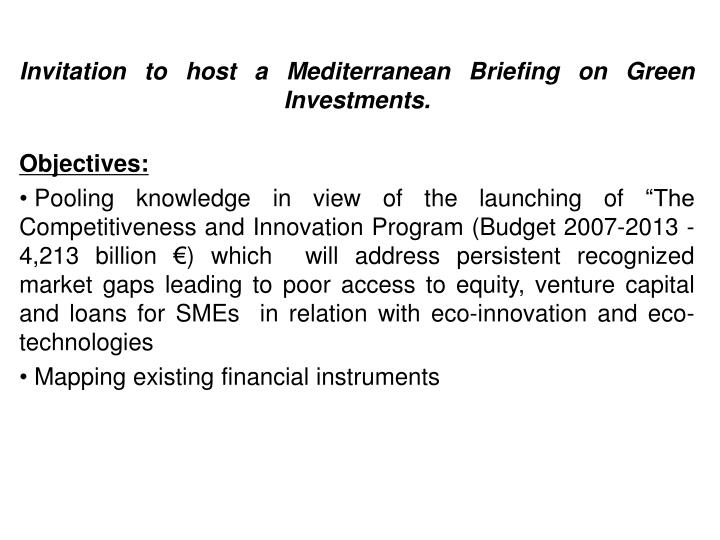 Invitation to host a Mediterranean Briefing on Green Investments.