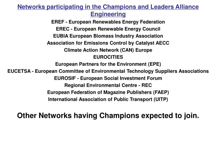 Networks participating in the Champions and Leaders Alliance Engineering