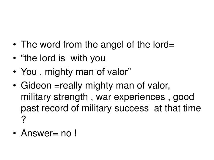 The word from the angel of the lord=