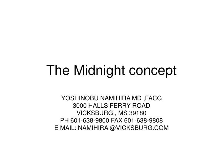 The midnight concept