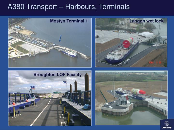A380 Transport – Harbours, Terminals