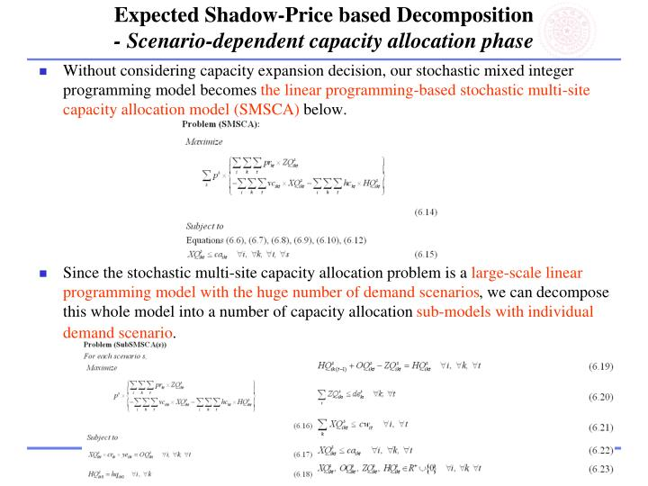 Expected Shadow-Price based Decomposition