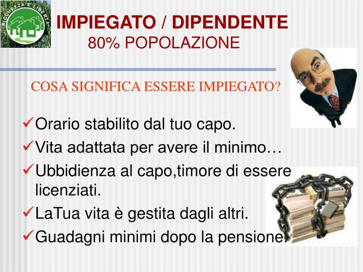 IMPIEGATO / DIPENDENTE