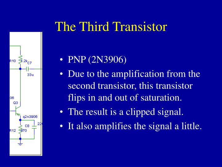The Third Transistor