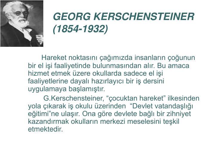 GEORG KERSCHENSTEINER (1854-1932)