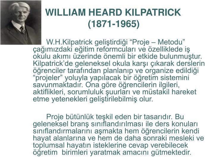WILLIAM HEARD KILPATRICK