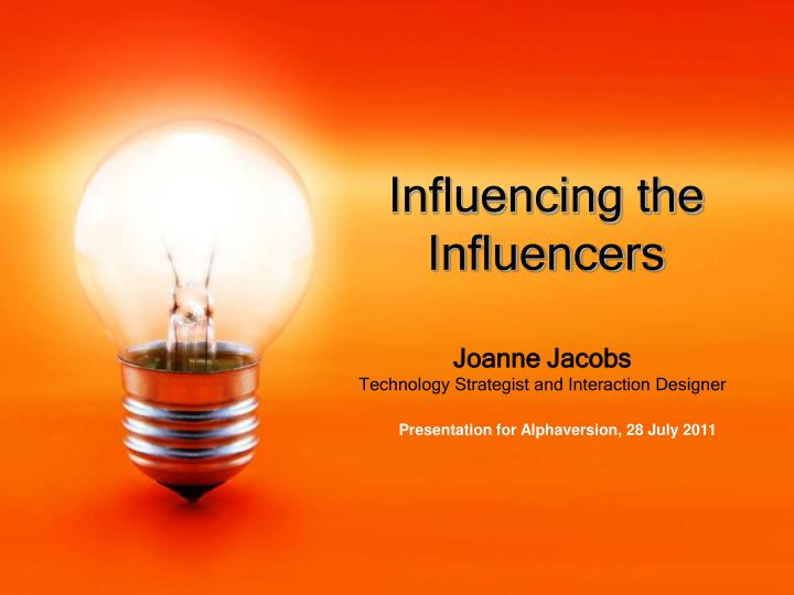 influencing the influencers n.