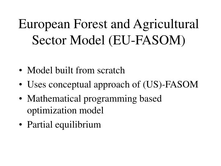 European Forest and Agricultural Sector Model (EU-FASOM)