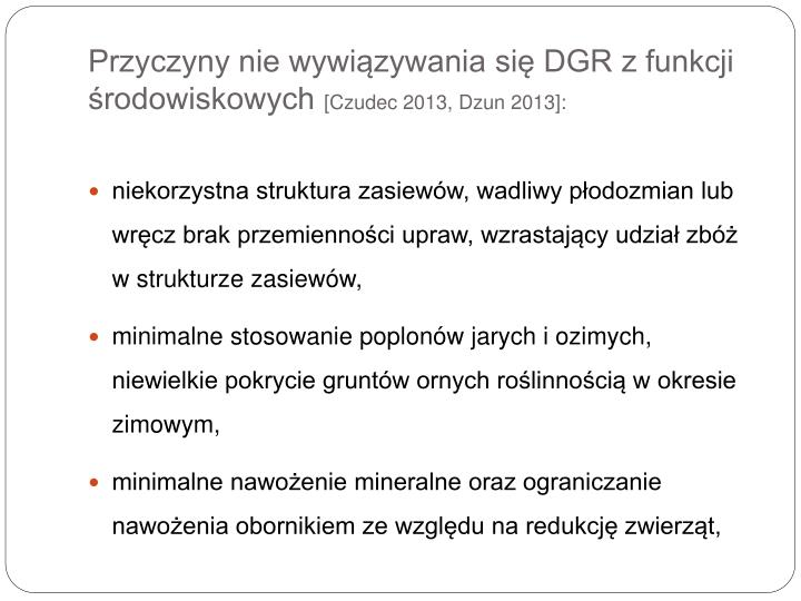 Przyczyny nie wywiązywania się DGR z funkcji środowiskowych