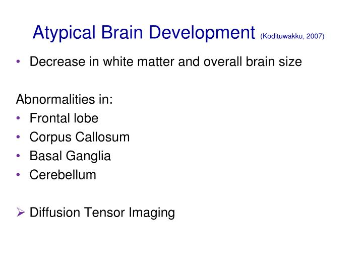 Atypical Brain Development