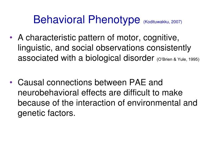Behavioral Phenotype