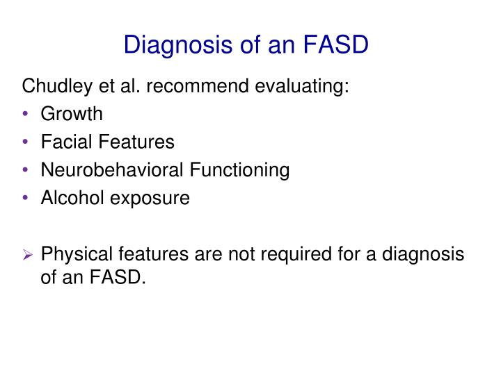 Diagnosis of an FASD