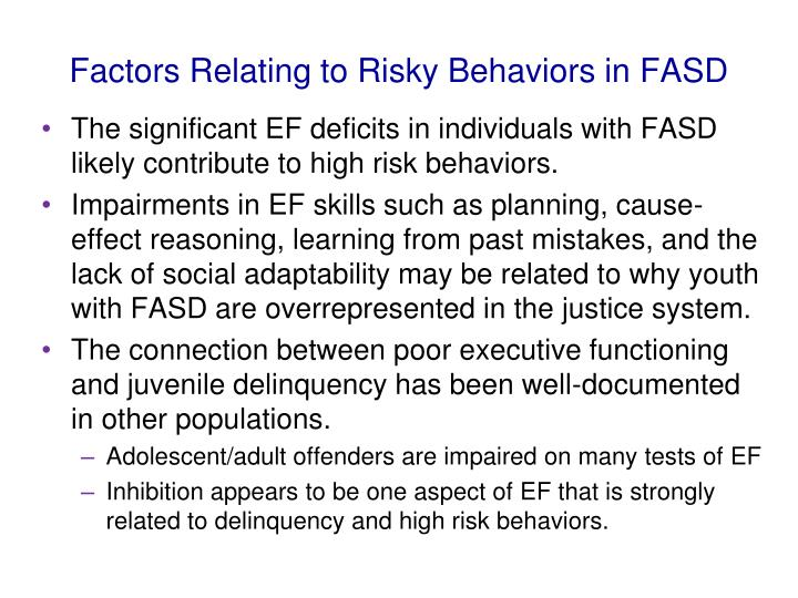 Factors Relating to Risky Behaviors in FASD