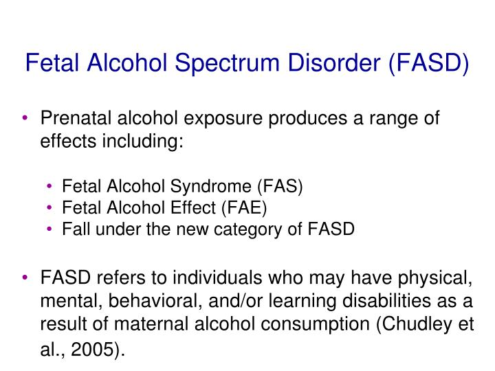 Fetal Alcohol Spectrum Disorder (FASD)