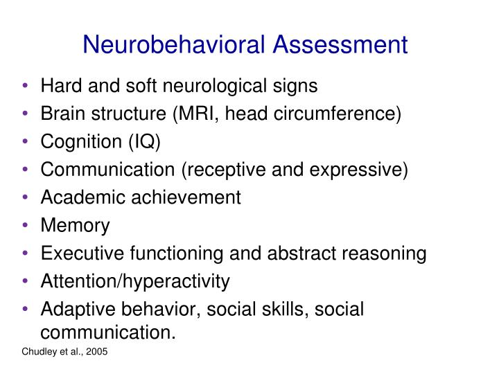 Neurobehavioral Assessment