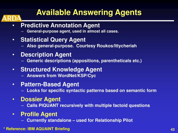 Available Answering Agents