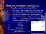 monitor interface 60 frame sec