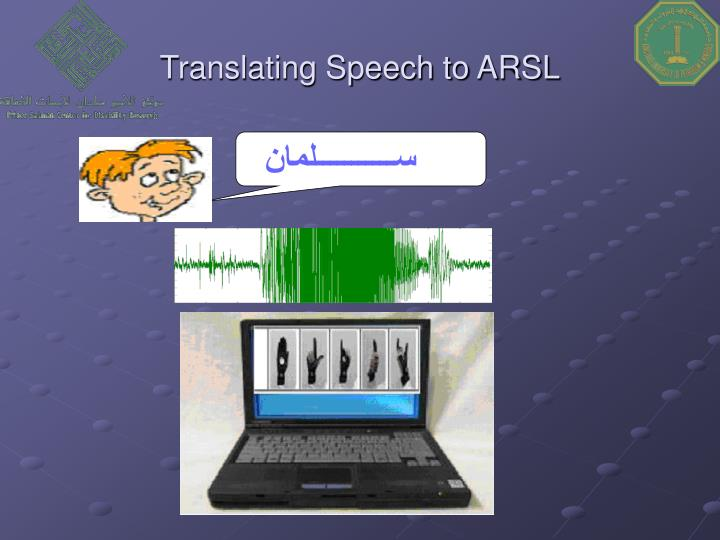 Translating Speech to ARSL