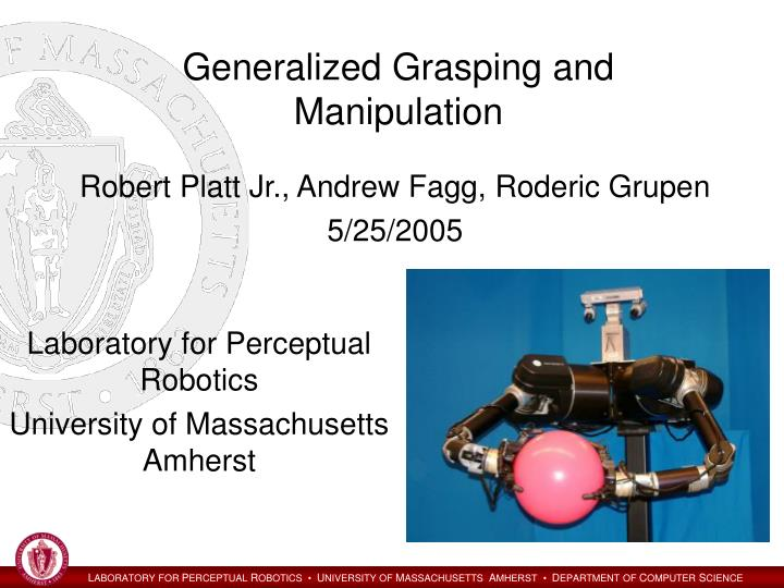 generalized grasping and manipulation n.
