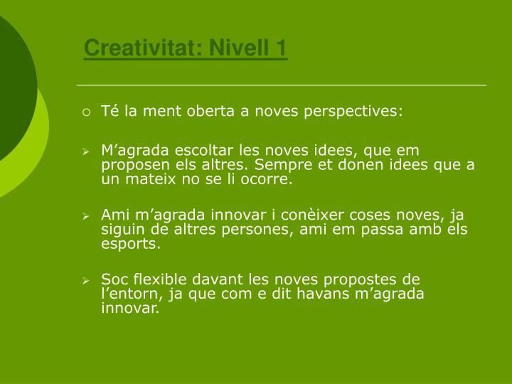 Creativitat: Nivell 1
