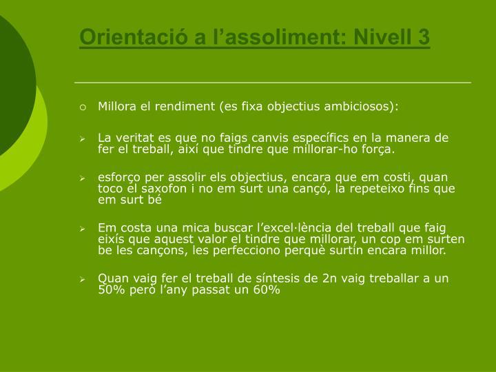 Orientació a l'assoliment: Nivell 3
