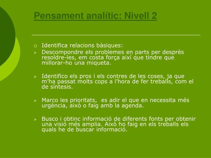 Pensament analític: Nivell 2