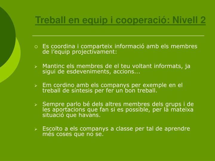 Treball en equip i cooperació: Nivell 2