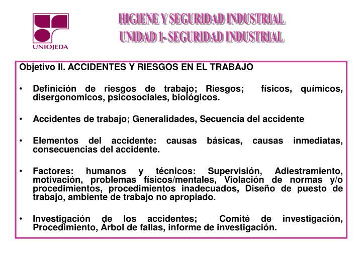 Objetivo II. ACCIDENTES Y RIESGOS EN EL TRABAJO