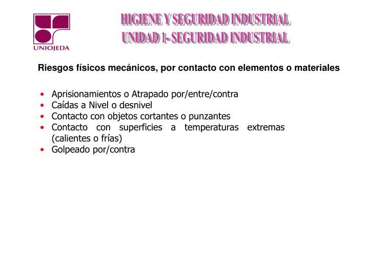 Riesgos físicos mecánicos, por contacto con elementos o materiales