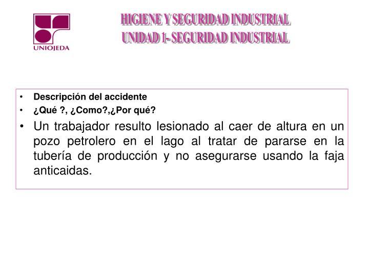 Descripción del accidente