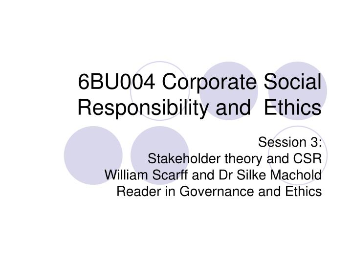 6bu004 corporate social responsibility and ethics n.