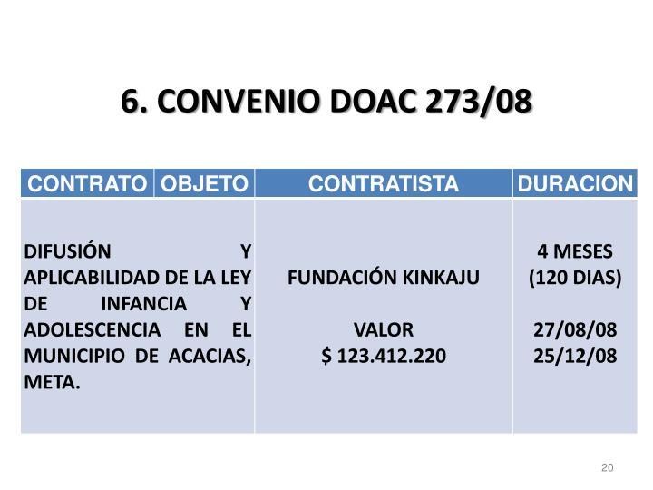 6. CONVENIO DOAC 273/08