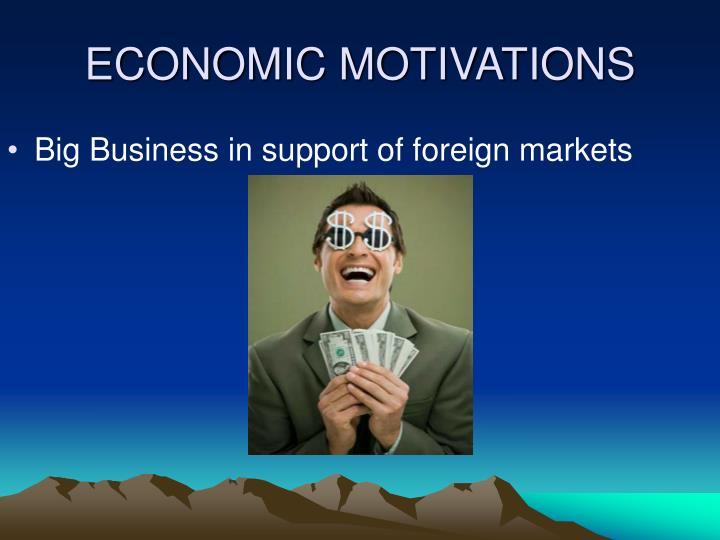 Economic motivations