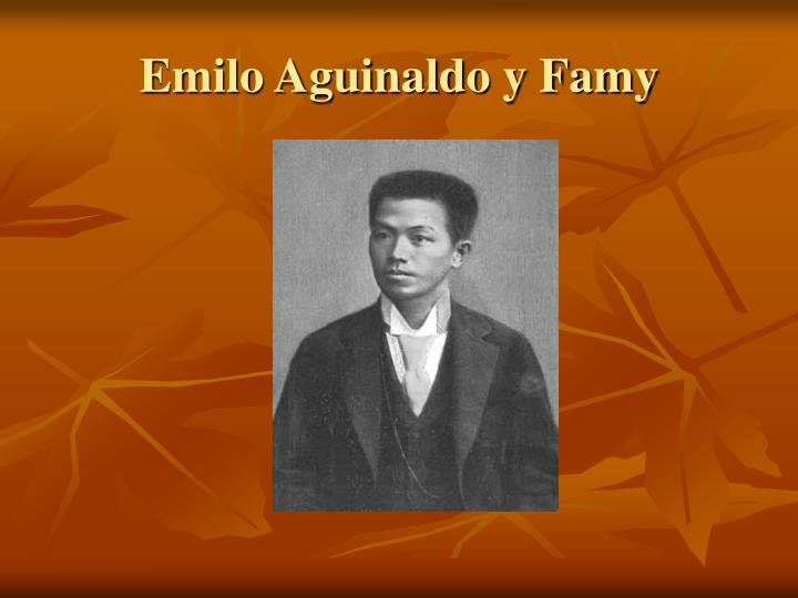 Emilo Aguinaldo y Famy