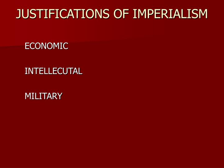 Justifications of imperialism