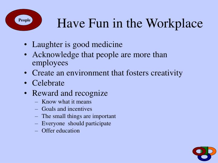 Have Fun in the Workplace