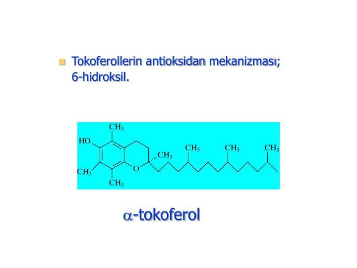 Tokoferollerin antioksidan mekanizması;