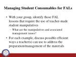 managing student consumables for fals