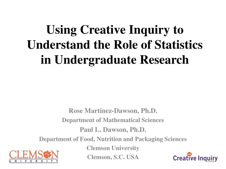 using creative inquiry to understand the role of statistics in undergraduate research n.