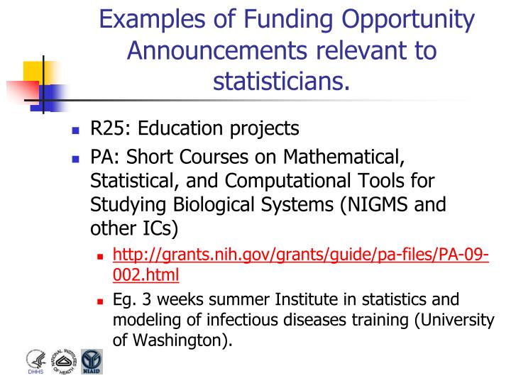 Examples of Funding Opportunity Announcements relevant to statisticians.