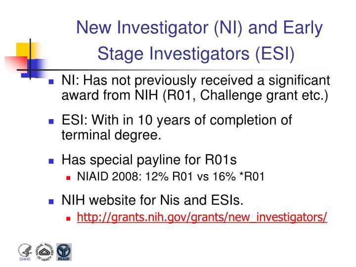 New Investigator (NI) and Early Stage Investigators (ESI)