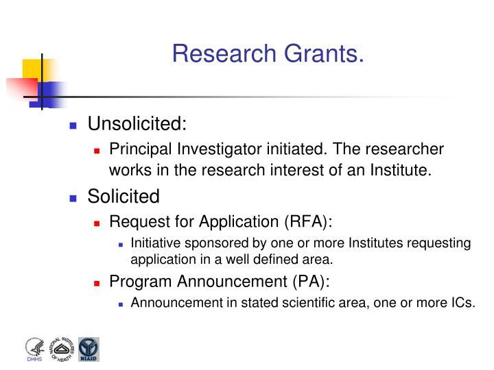 Research Grants.