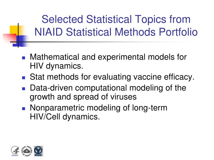 Selected Statistical Topics from NIAID Statistical Methods Portfolio