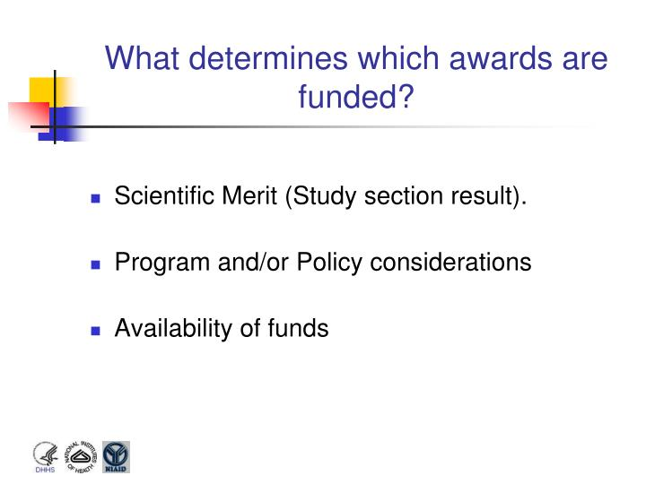 What determines which awards are funded?