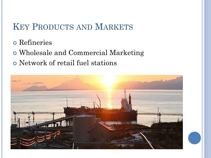 Key products and markets