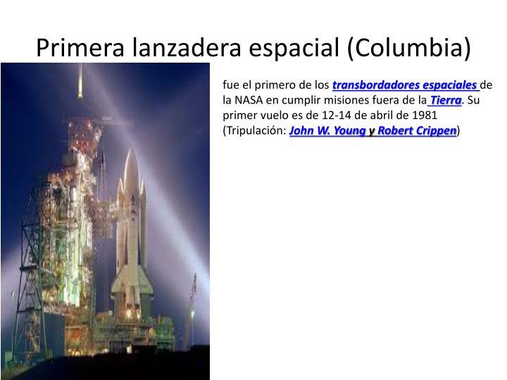 Primera lanzadera espacial columbia